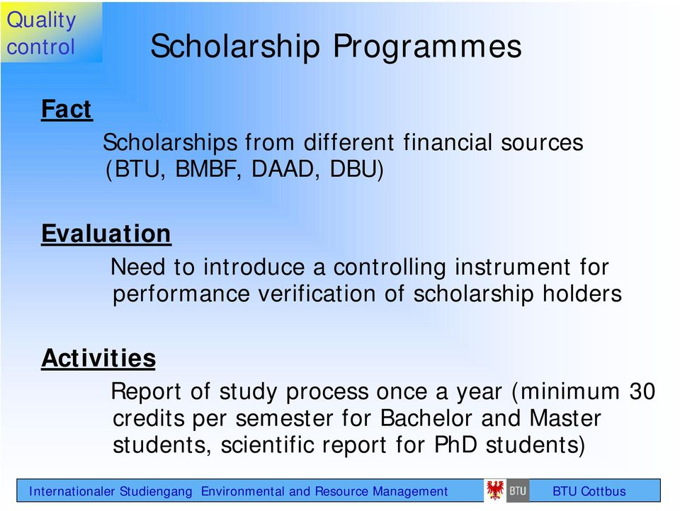 performance verification of scholarship holders Activities Report of study process once a