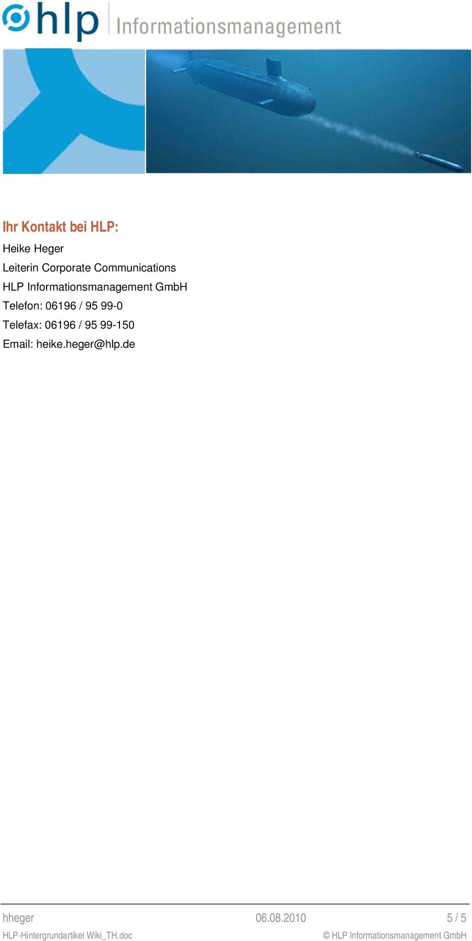 Informationsmanagement GmbH Telefon: 06196 / 95