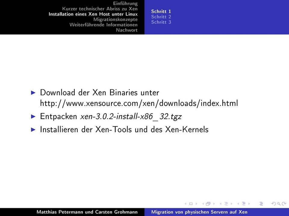com/xen/downloads/index.html Entpacken xen-3.0.