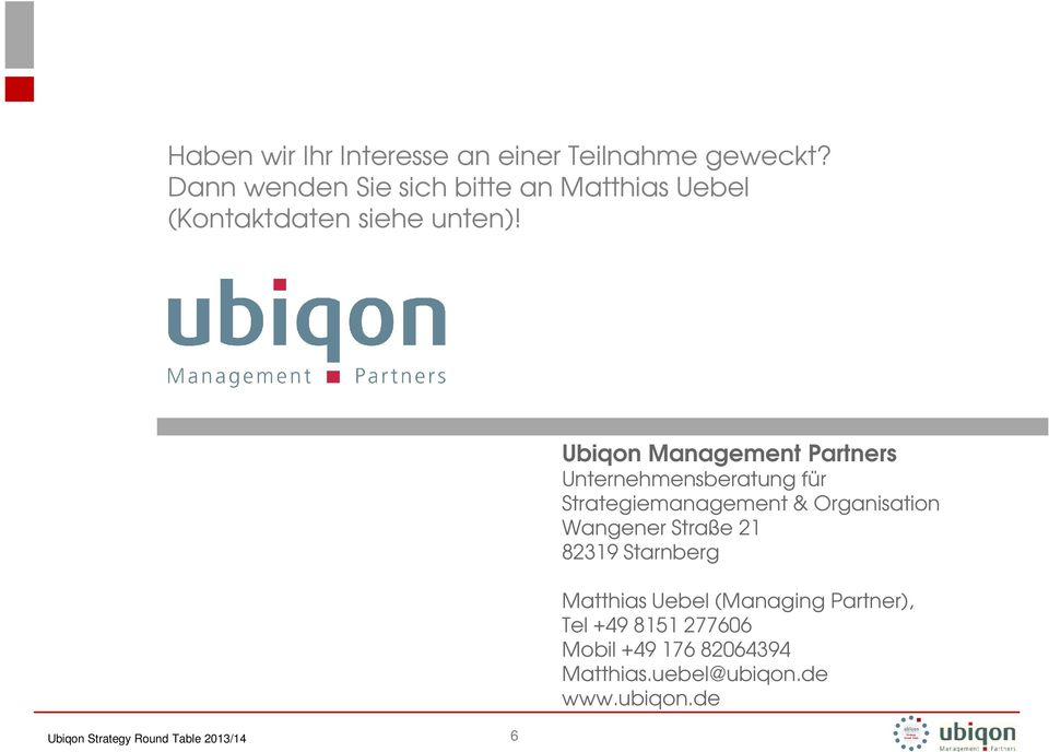 Ubiqon Management Partners Unternehmensberatung für Strategiemanagement & Organisation