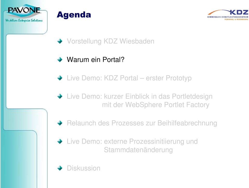 das Portletdesign mit der WebSphere Portlet Factory Relaunch des