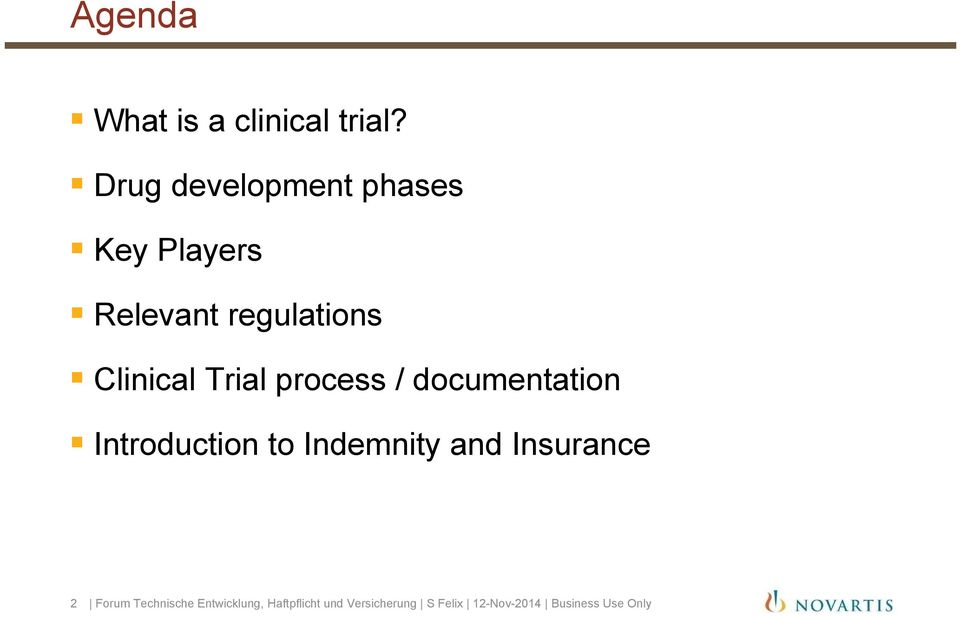 Trial process / documentation Introduction to Indemnity and