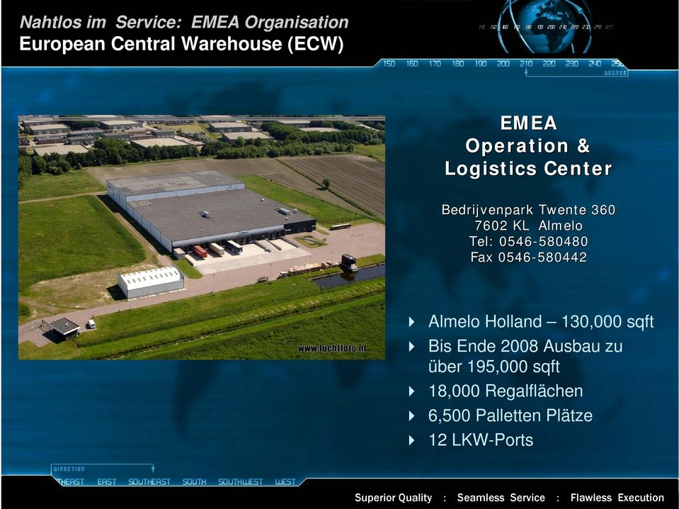 0546-580480 580480 Fax 0546-580442 580442 Almelo Holland 130,000 sqft Bis Ende