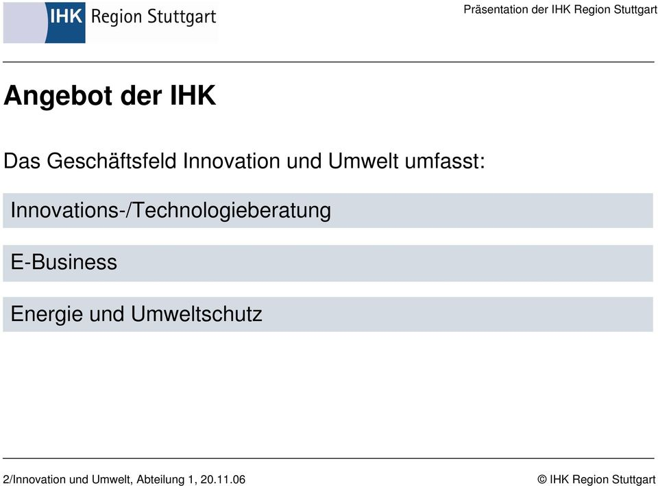 Innovations-/Technologieberatung E-Business
