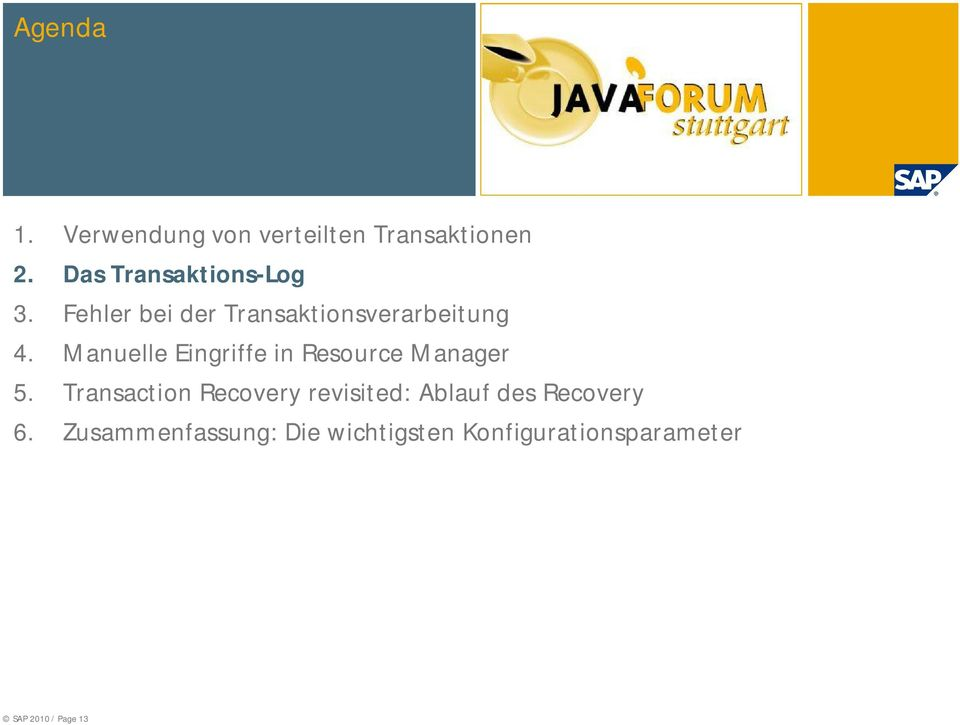 Manuelle Eingriffe in Resource Manager 5.