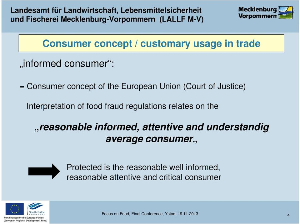 reasonable informed, attentive and understandig average consumer Protected is the reasonable