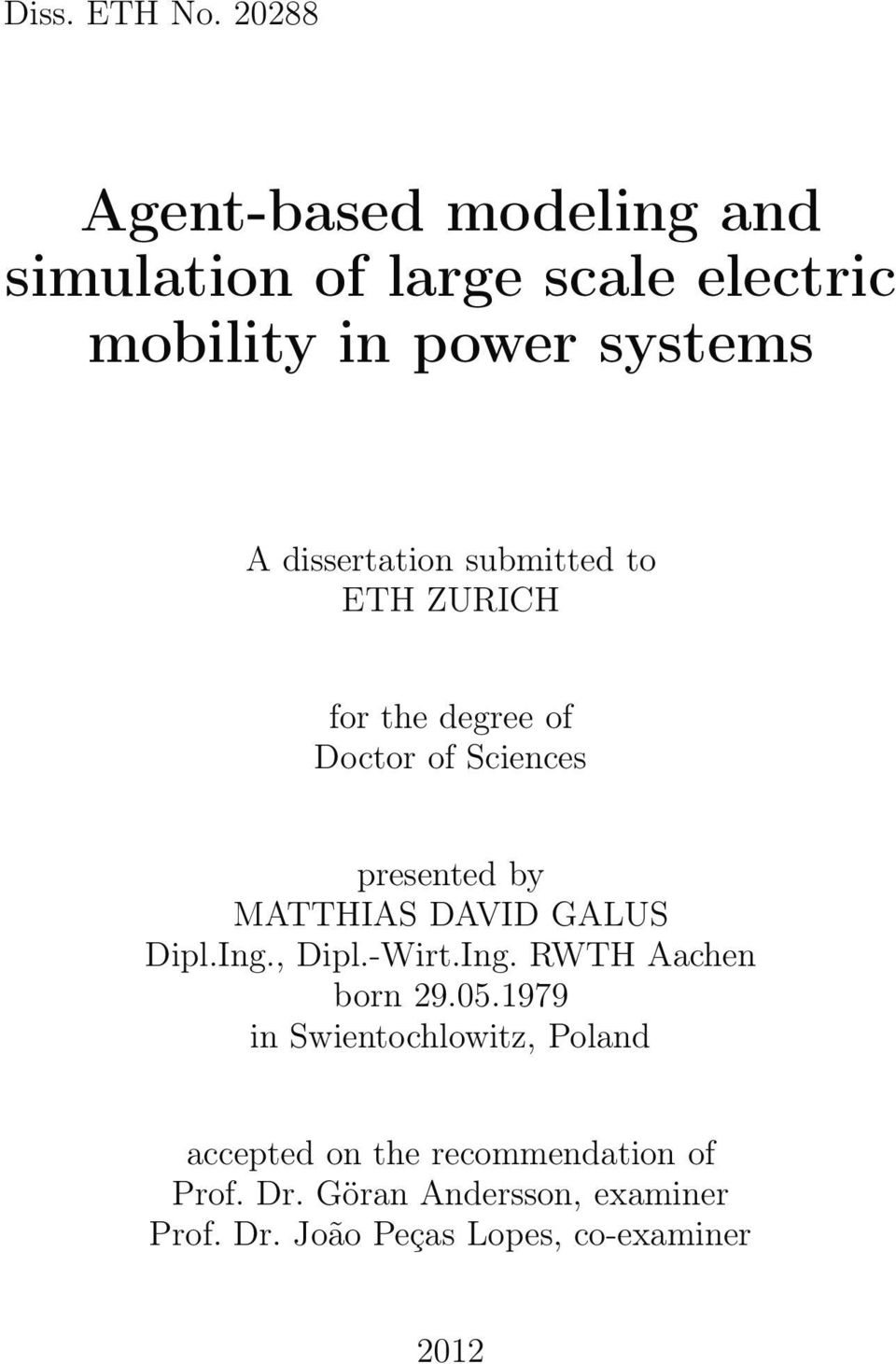 dissertation submitted to ETH ZURICH for the degree of Doctor of Sciences presented by MATTHIAS DAVID
