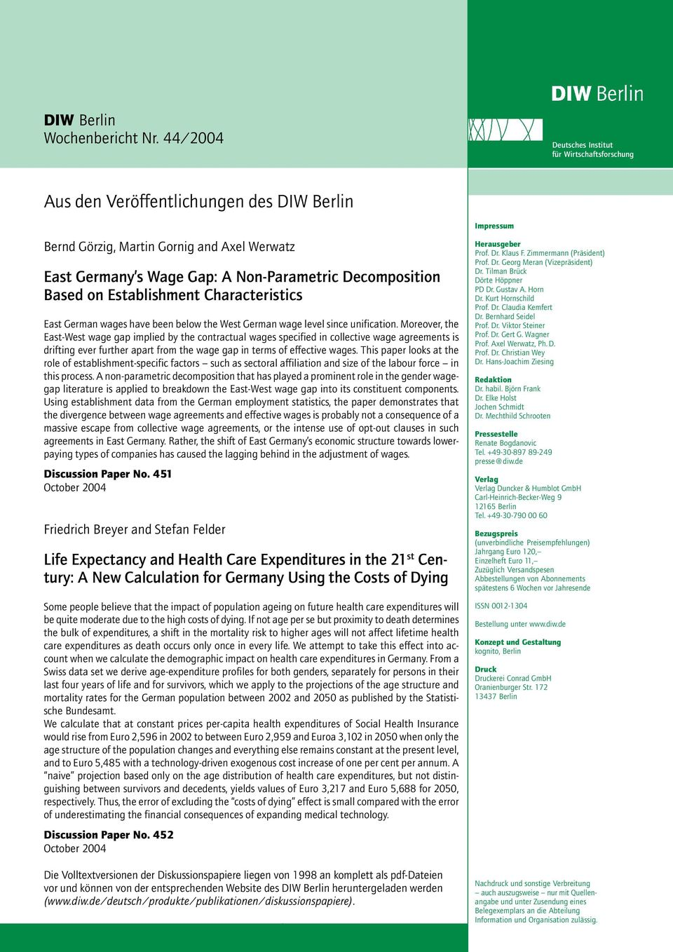 on Establishment Characteristics East German wages have been below the West German wage level since unification.
