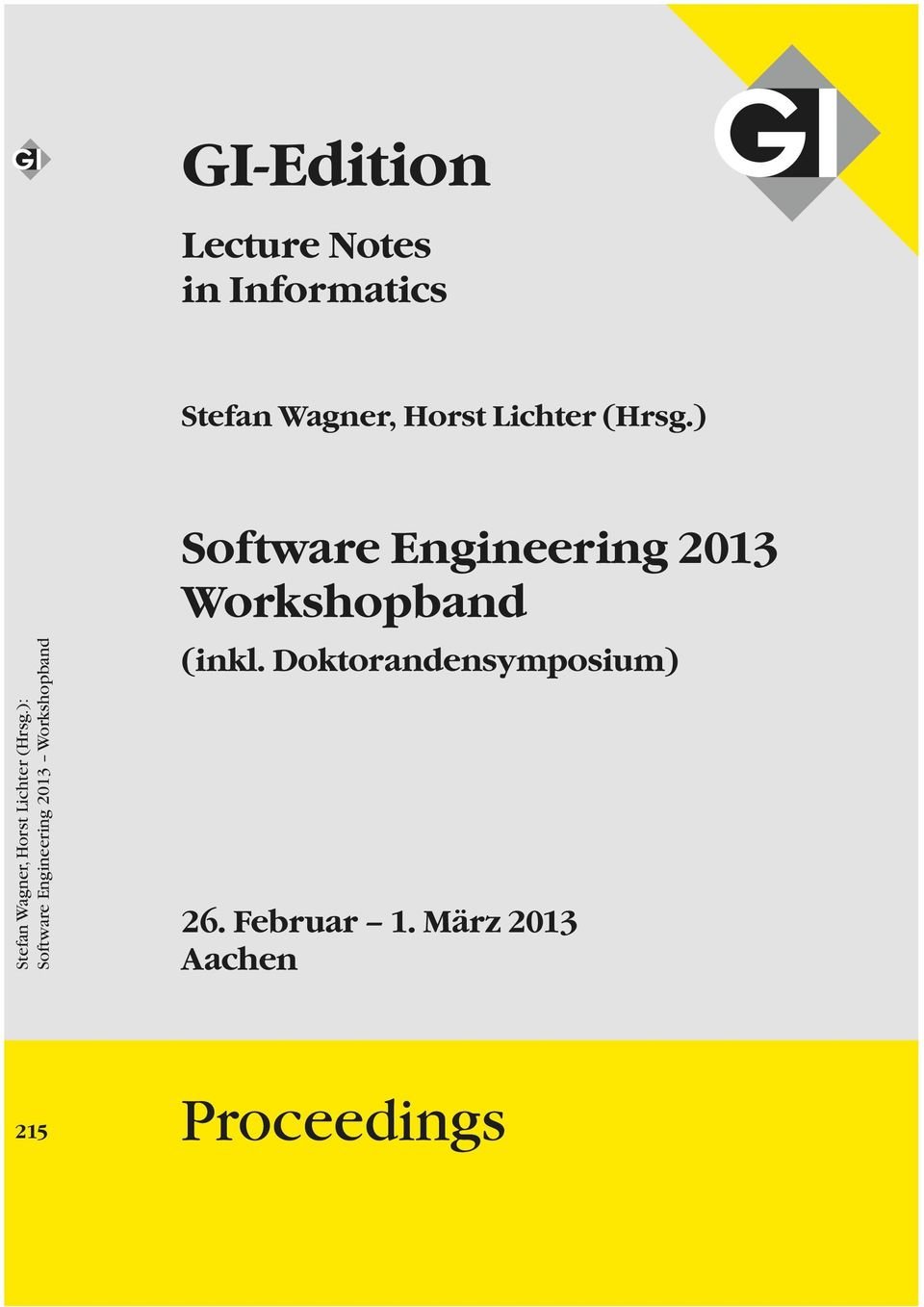 ): Software Engineering 2013 Workshopband Software Engineering 2013 Workshopband
