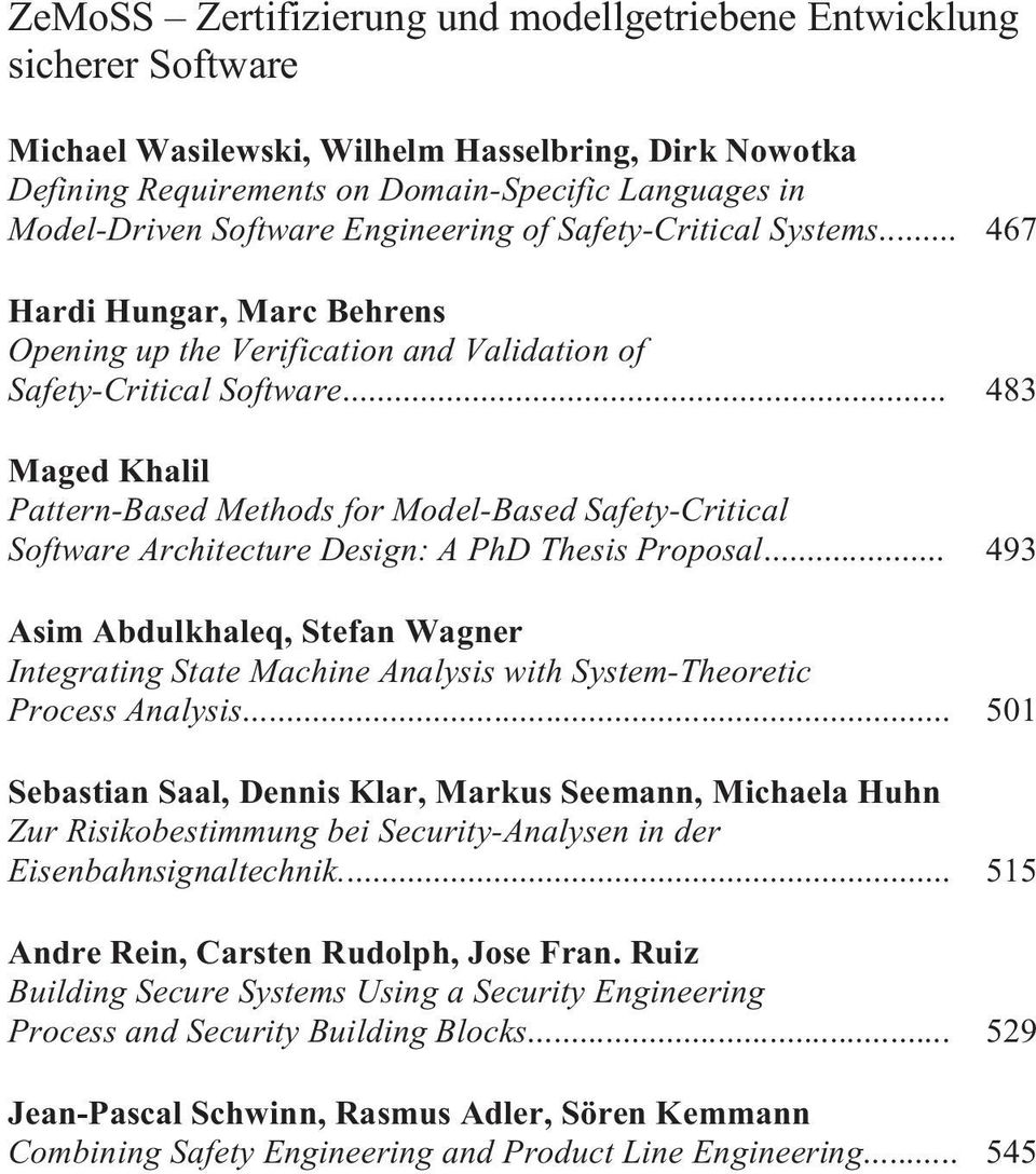 .. 483 Maged Khalil Pattern-Based Methods for Model-Based Safety-Critical Software Architecture Design: A PhD Thesis Proposal.