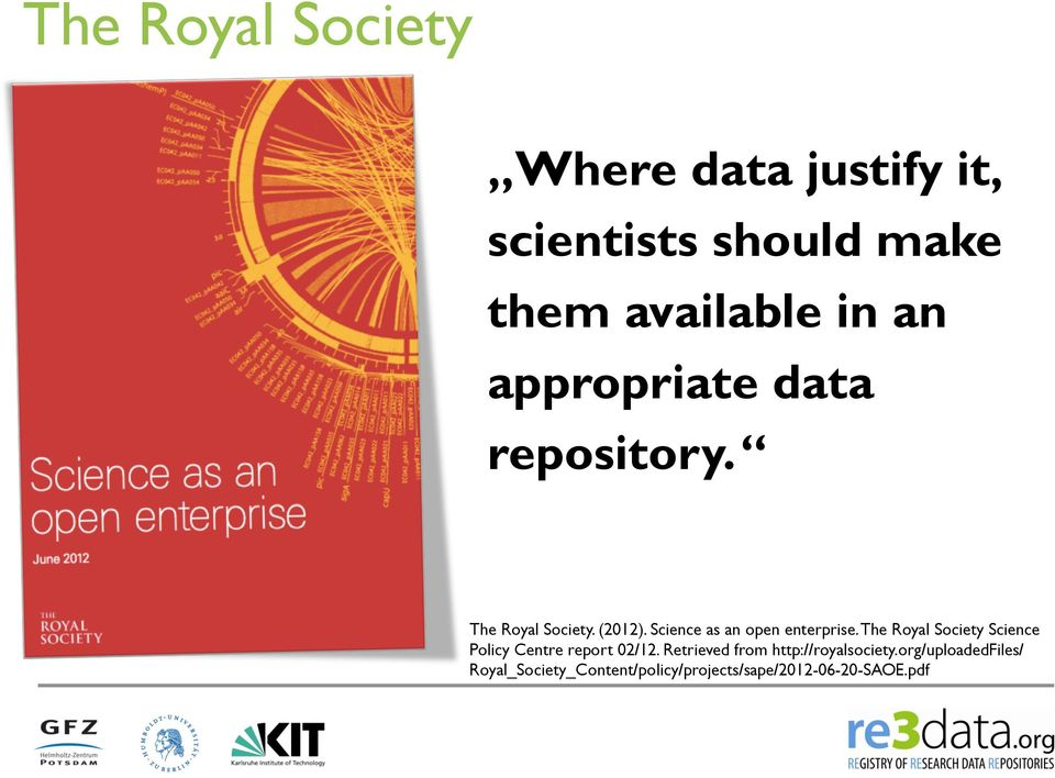 The Royal Society Science Policy Centre report 02/12.