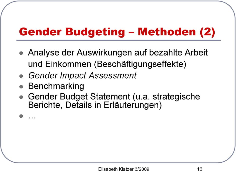 Impact Assessment Benchmarking Gender Budget Statement (u.a.