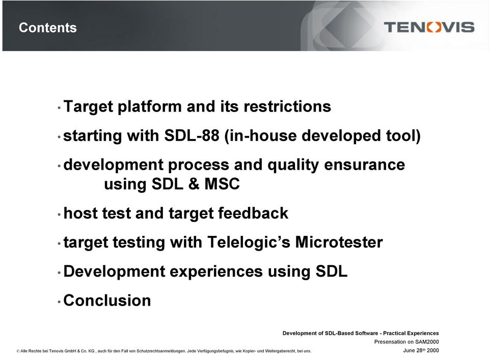 using SDL & MSC ost test and target feedback target testing wit