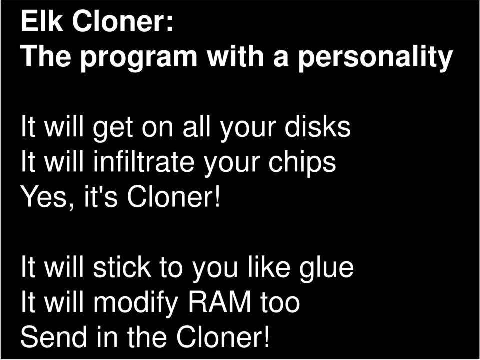 your chips Yes, it's Cloner!