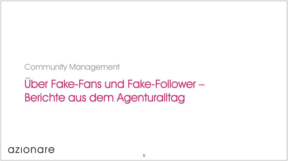 Fake-Follower Follower