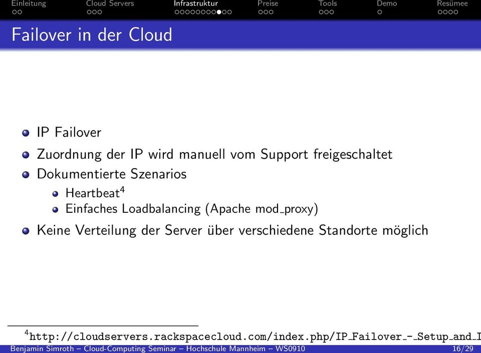 WS0910 16/29 Failover in der Cloud IP Failover Zuordnung der IP wird manuell vom Support
