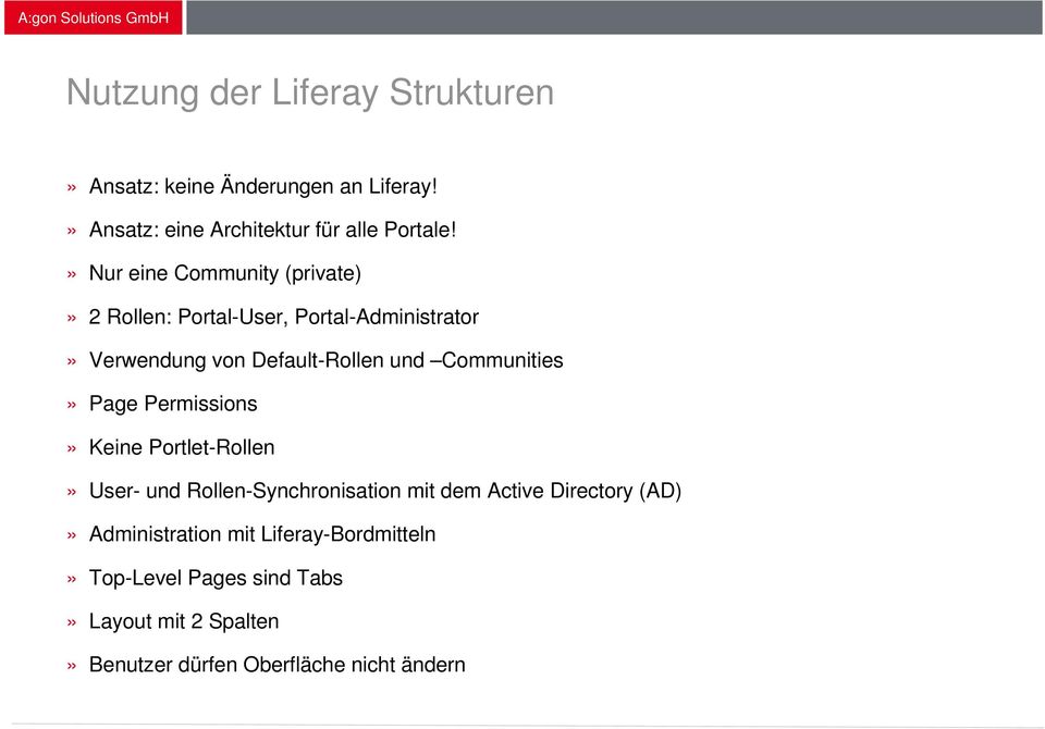 Communities» Page Permissions» Keine Portlet-Rollen» User- und Rollen-Synchronisation mit dem Active Directory (AD)»