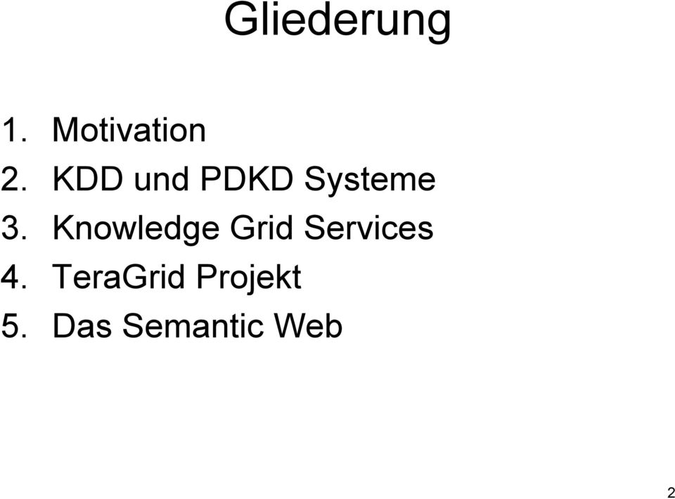 Knowledge Grid Services 4.