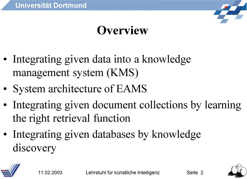 by learning the right retrieval function Integrating given databases by
