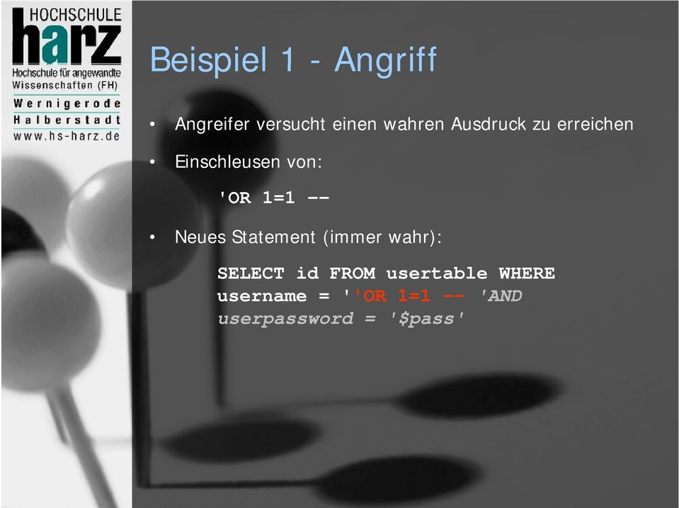Neues Statement (immer wahr): SELECT id FROM