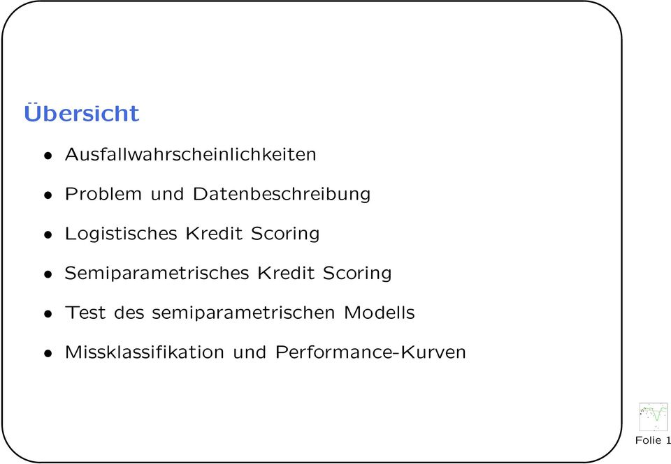 Semiparametrisches Kredit Scoring Test des
