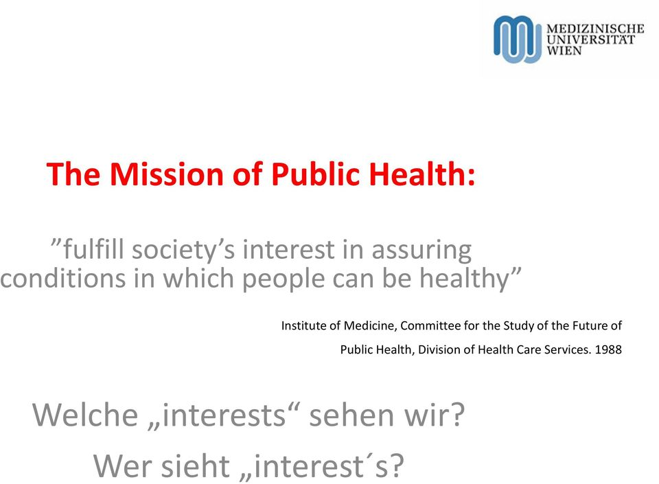 Committee for the Study of the Future of Public Health, Division of