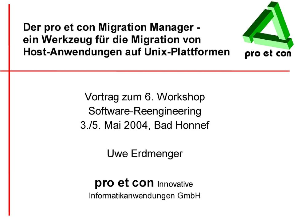 6. Workshop Software-Reengineering 3./5.