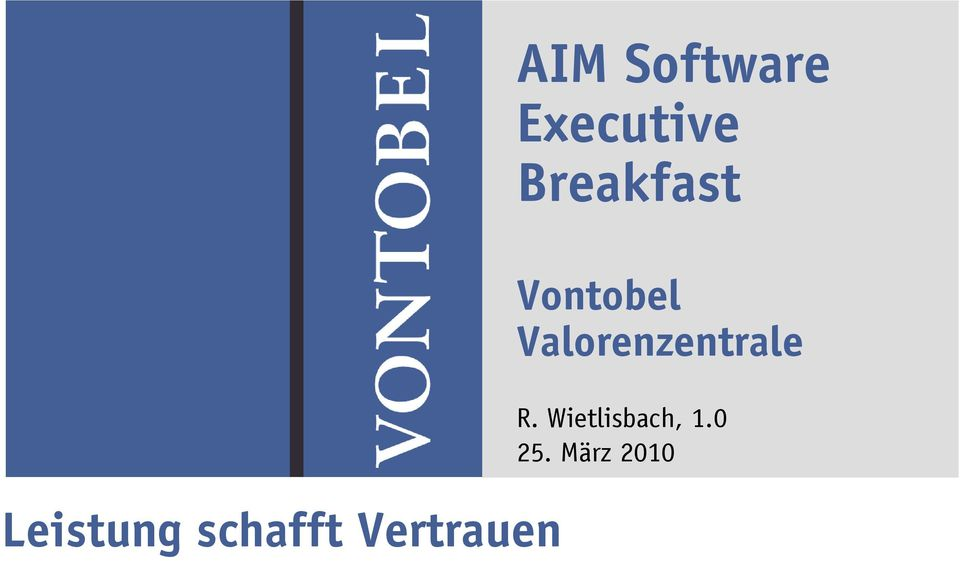 Breakfast Vontobel