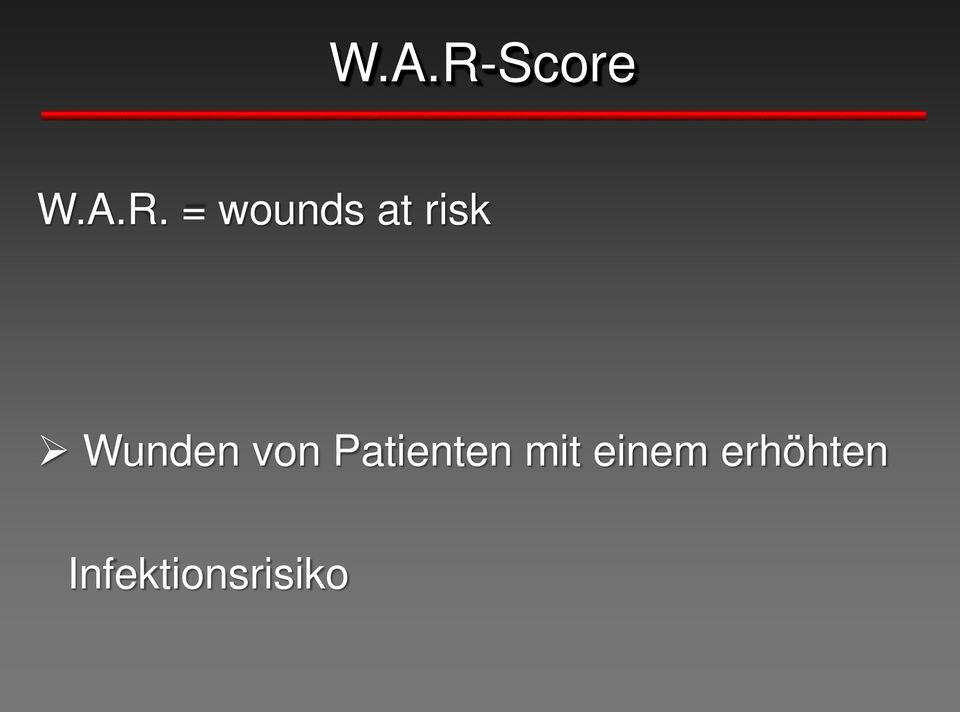 = wounds at risk