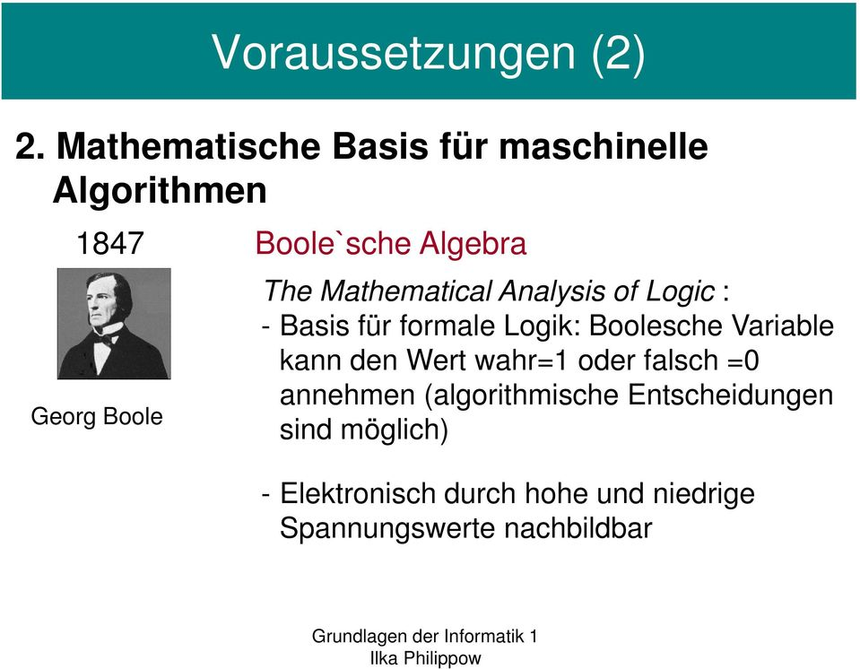 The Mathematical Analysis of Logic : - Basis für formale Logik: Boolesche Variable