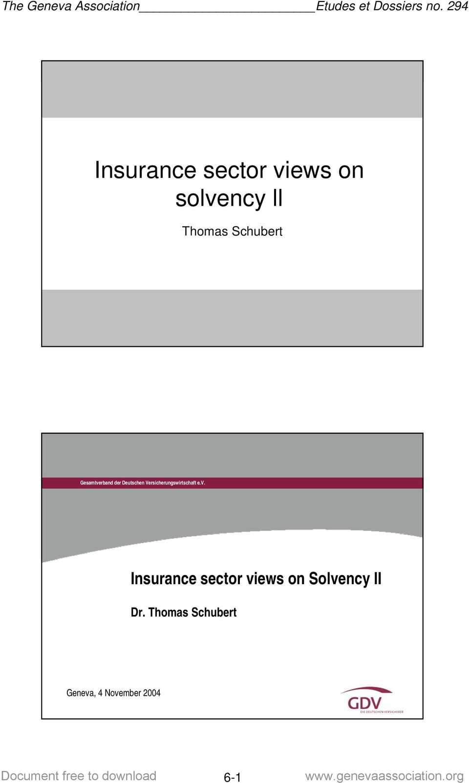 sector views on Solvency II Dr.
