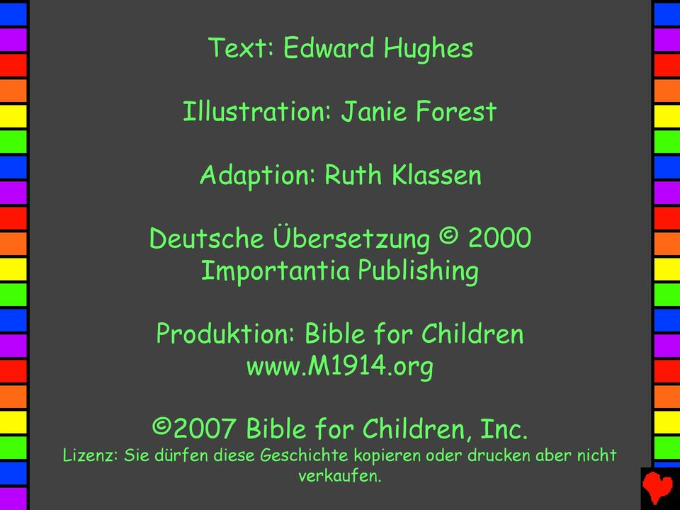 Bible for Children www.m1914.org 2007 Bible for Children, Inc.