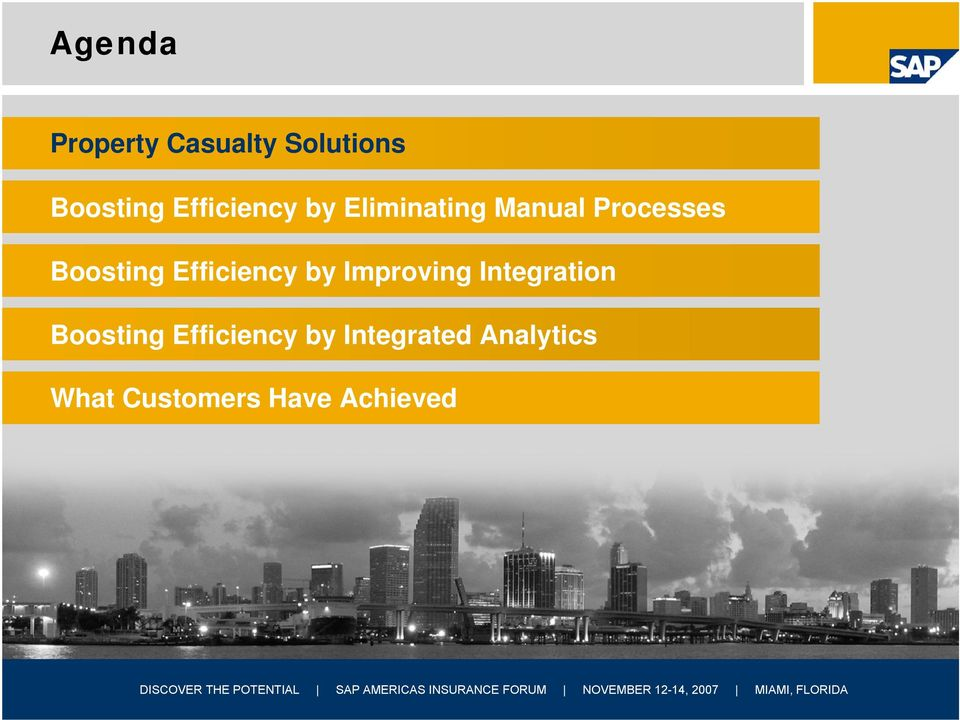 Integrated Analytics What Customers Have Achieved SAP 2007 / Page 2 DISCOVER