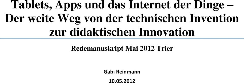 Invention zur didaktischen Innovation