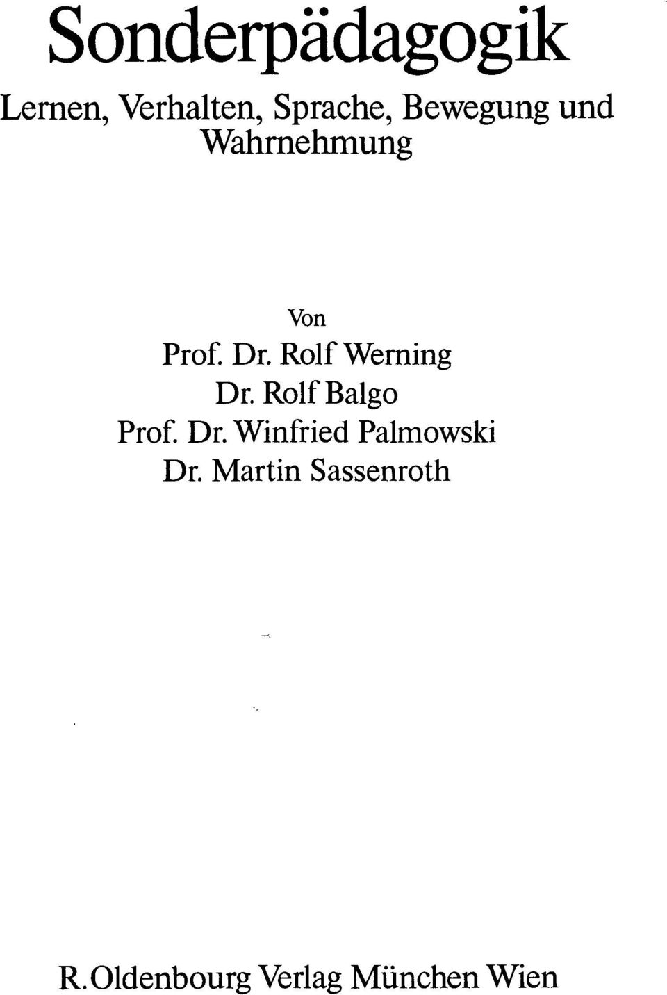 Rolf Werning Dr.RolfBalgo Prof. Dr. Winfried Palmowski Dr.