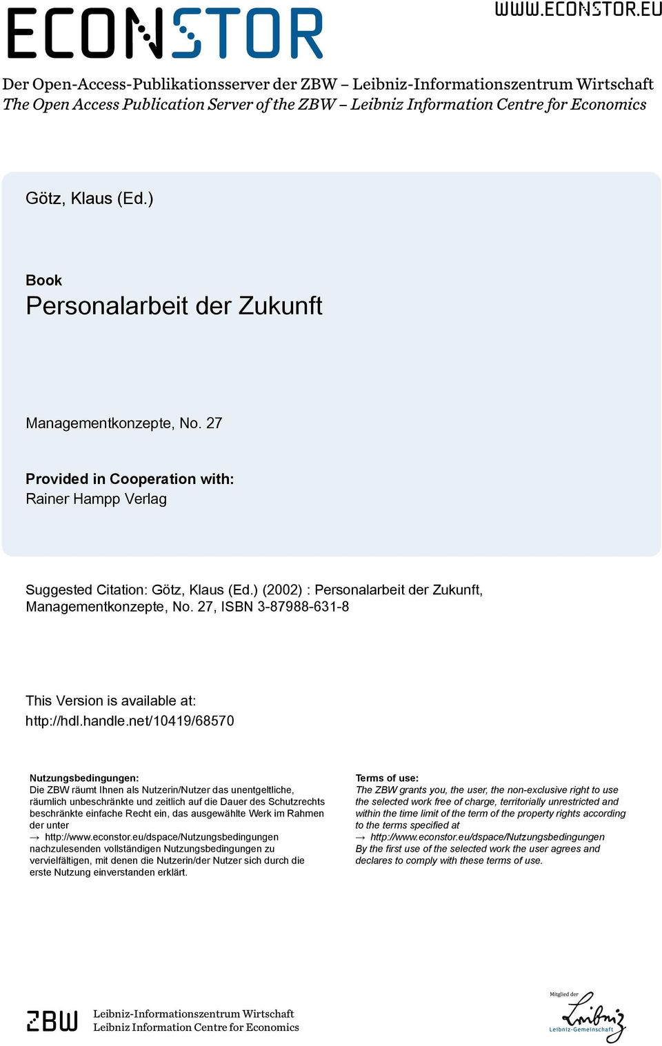 ) (2002) : Personalarbeit der Zukunft, Managementkonzepte, No. 27, ISBN 3-87988-631-8 This Version is available at: http://hdl.handle.