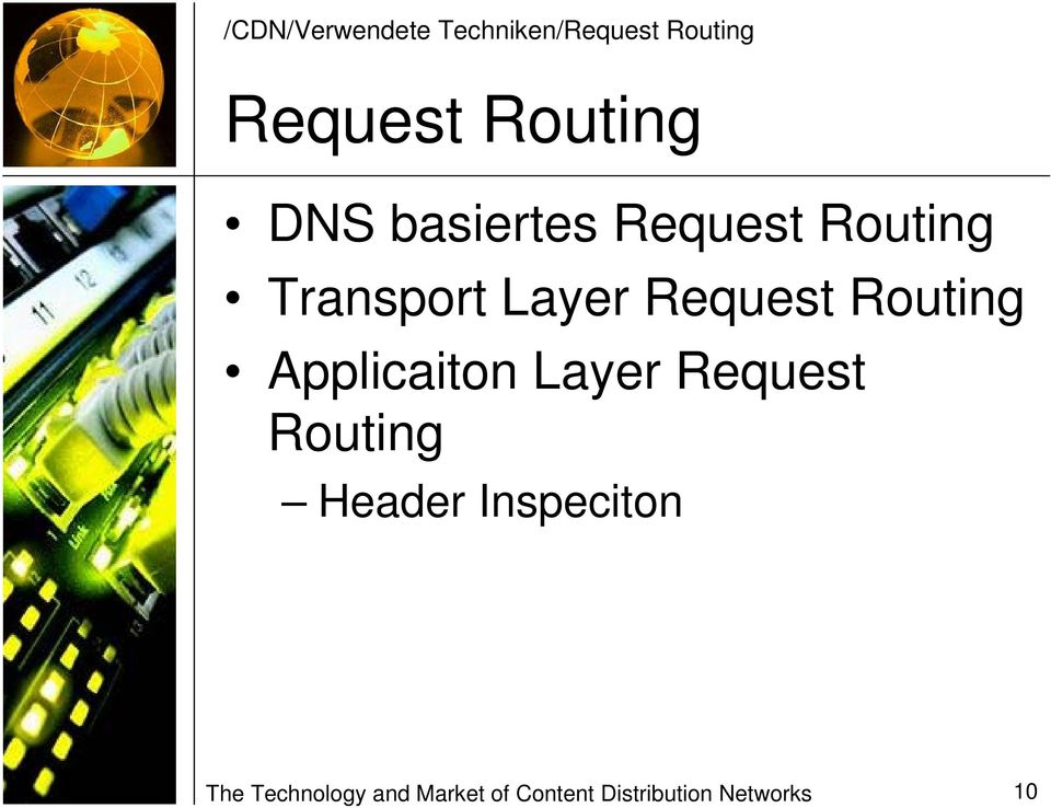 Routing Applicaiton Layer Request Routing Header