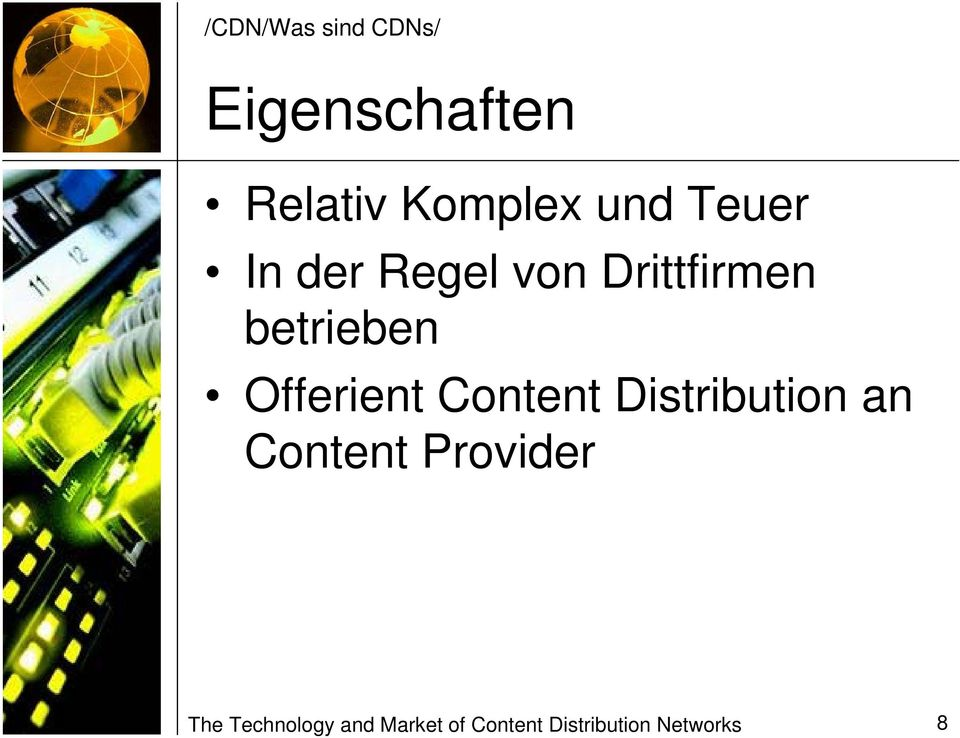 Offerient Content Distribution an Content Provider
