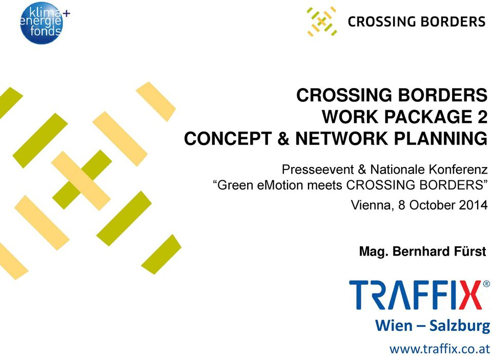emotion meets CROSSING BORDERS Vienna, 8 October