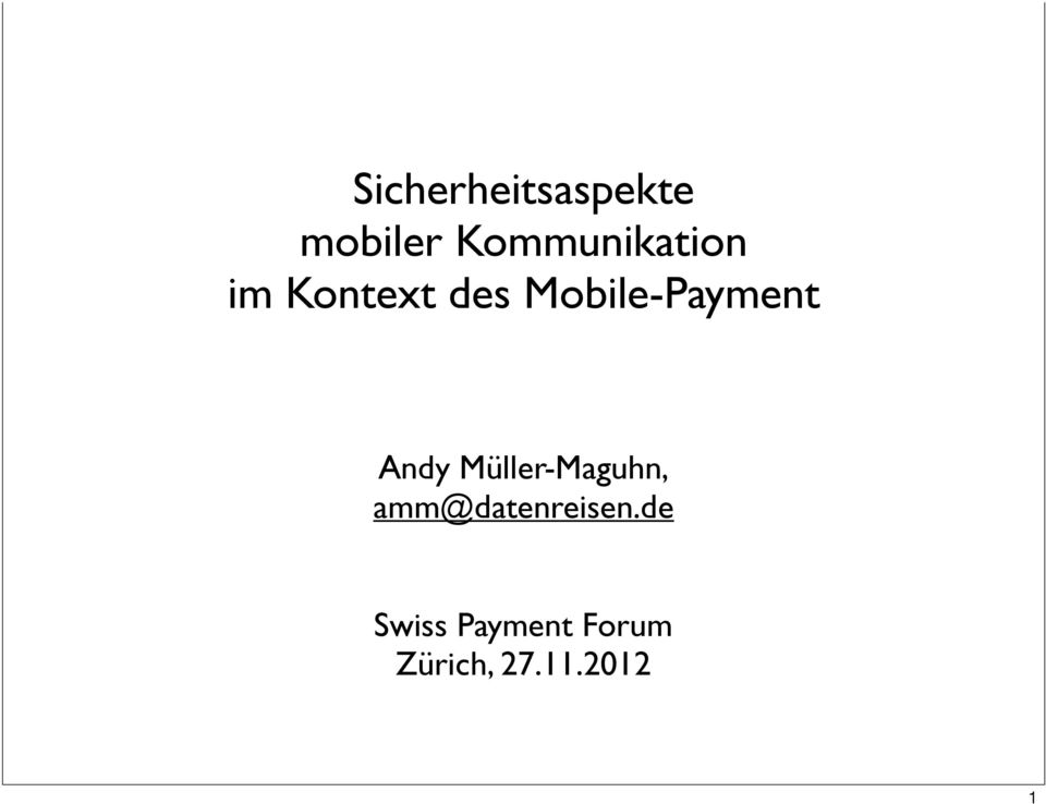 Mobile-Payment Andy Müller-Maguhn,