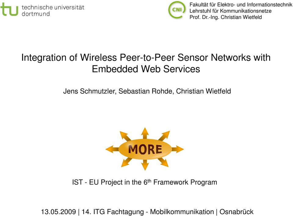 Christian Wietfeld with Embedded Web Services, Sebastian Rohde,