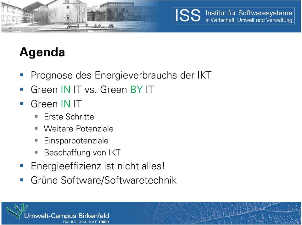 Green BY IT Green IN IT Erste Schritte Weitere