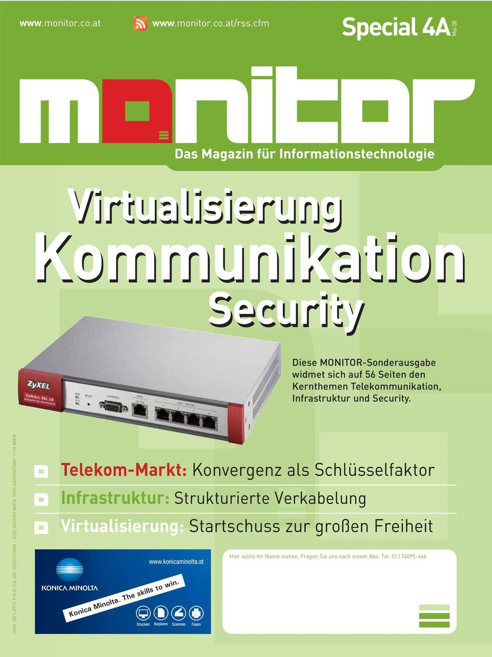 Telekommunikation, Infrastruktur und Security. ISSN 1021-271X P.B.B ZUL.NR.