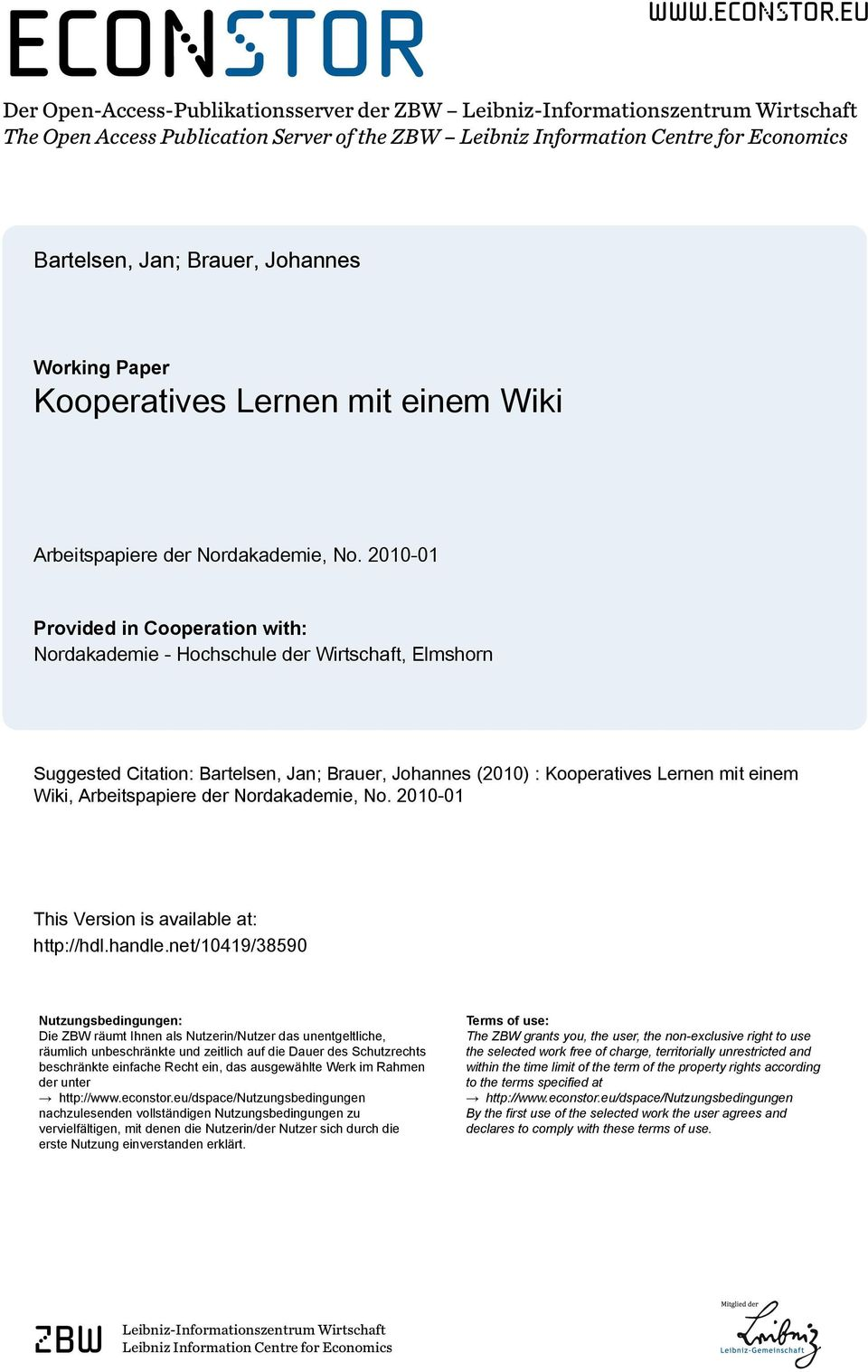 eu Der Open-Access-Publikationsserver der ZBW Leibniz-Informationszentrum Wirtschaft The Open Access Publication Server of the ZBW Leibniz Information Centre for Economics Bartelsen, Jan; Brauer,