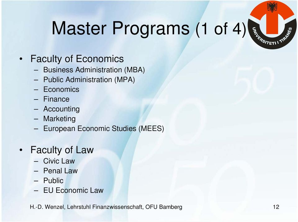 European Economic Studies (MEES) Faculty of Law Civic Law Penal Law