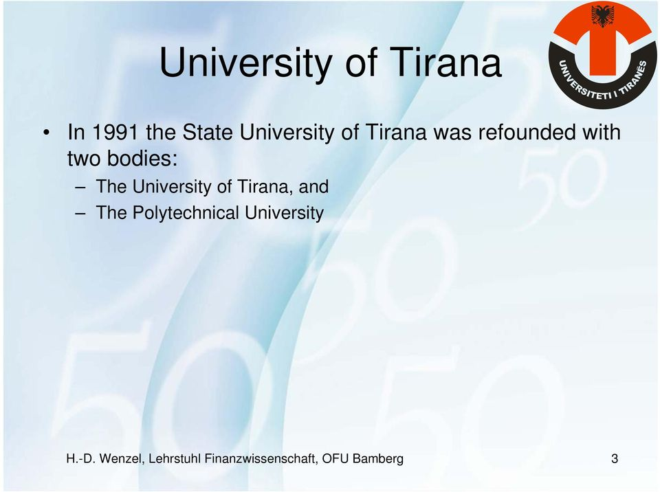University of Tirana, and The Polytechnical