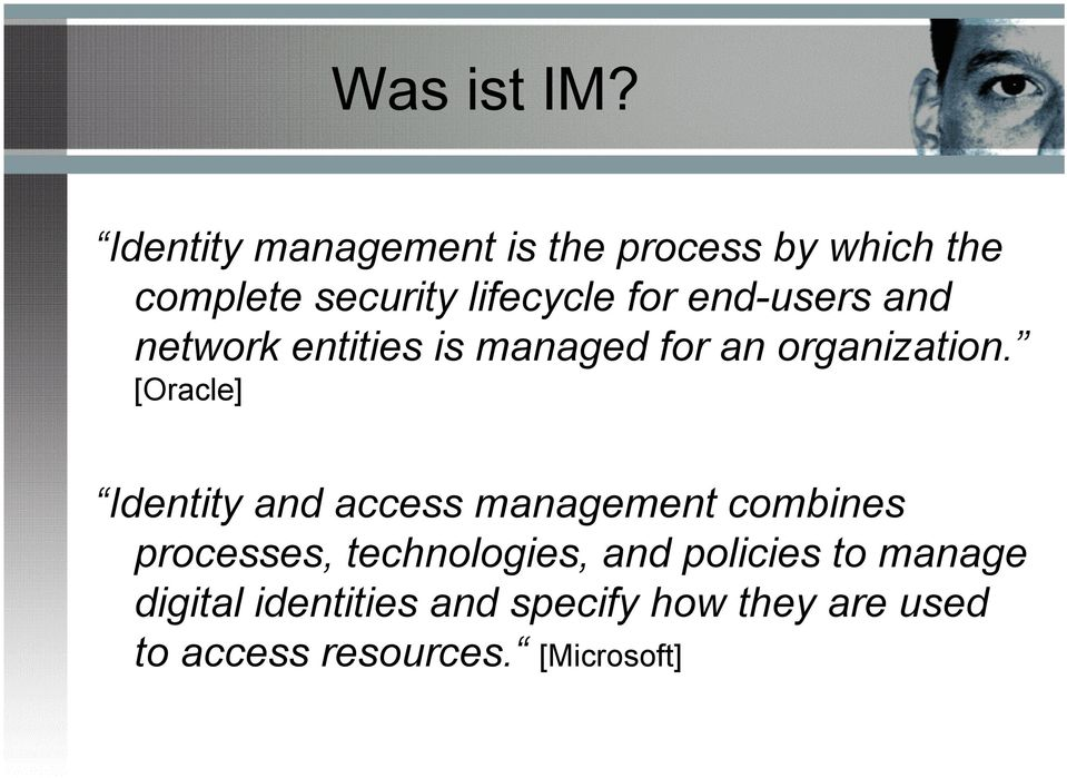 end-users and network entities is managed for an organization.