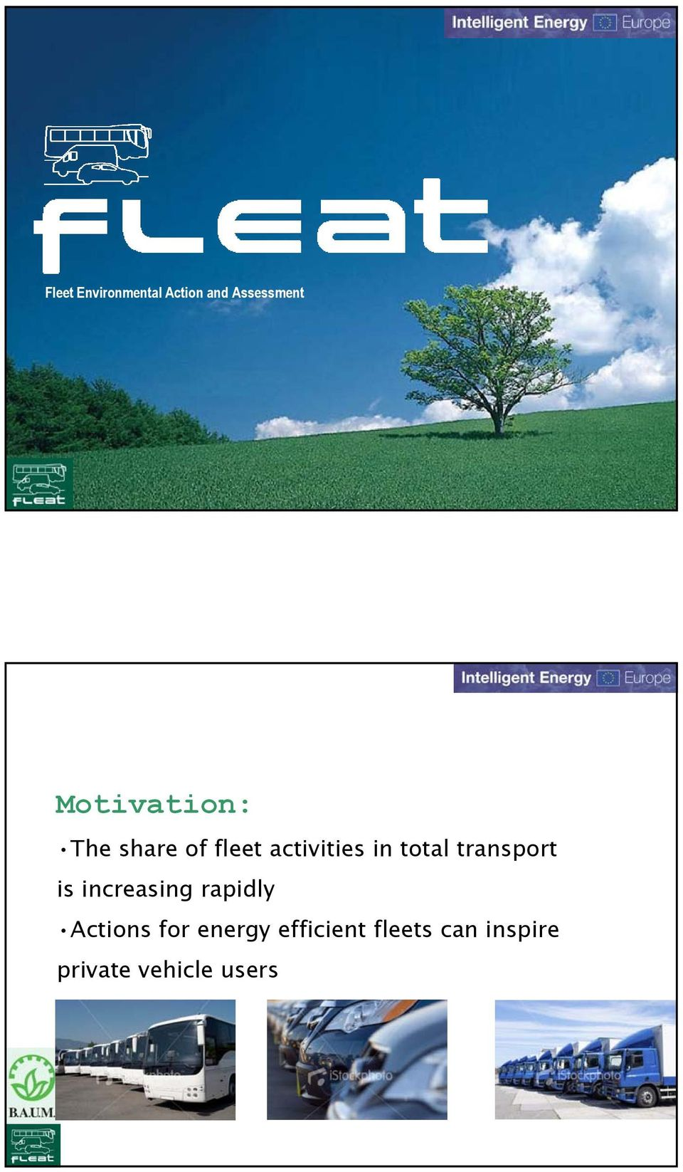 total transport is increasing rapidly Actions