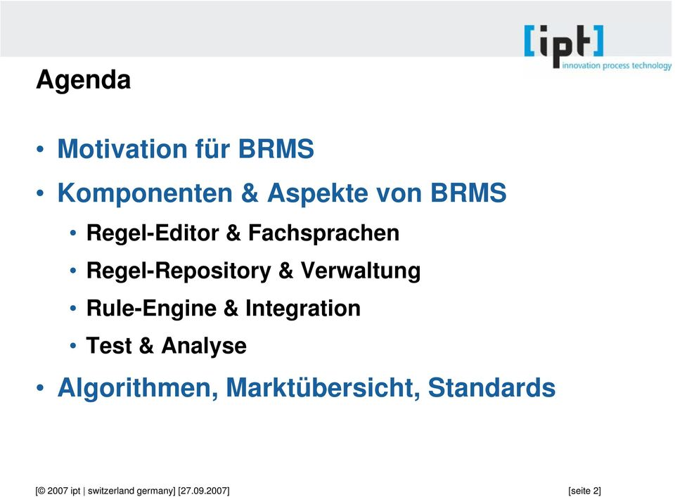 Regel-Repository & Verwaltung Rule-Engine &