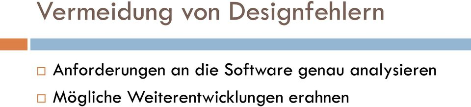 Software genau analysieren